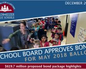 """Photo inside a school cafeteria with the title, """"School Bod approved bond for May 2018 Ballot. $619.7 million proposed bond package highlights."""""""
